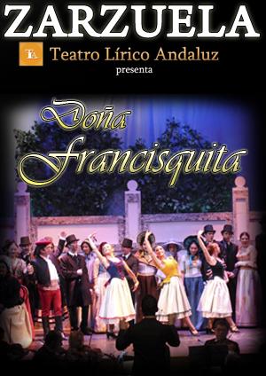 Zarzuela - Doña Francisquita - Almería
