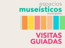 espacios museísticos visitas guiadas