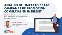 Análisis del impacto de las campañas de promoción comercial en internet